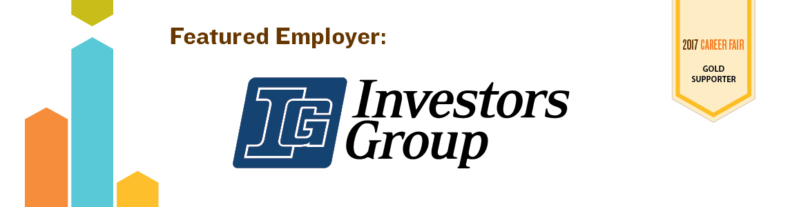 Investors Group - Featured Employer and 2017 Career Fair Silver Supporter - Click to view employment opportunities with Investors Group